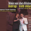 Bodrogi Gyula – Voith Ági Show