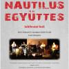 Nautilus Együttes 50 éves jubileumi bulija