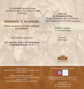 Mindennapok és nagypolitika-Sopron aranykora az országgyűlések évszázadában-kiállítás